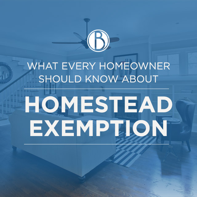 You're a homeowner! Take advantage of Homestead Exemption